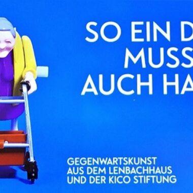 Affiche de l'exposition : So ein Ding muss ich auch haben © Lenbachhaus Munich