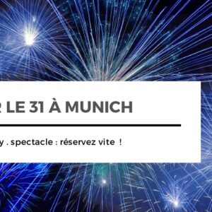 Saint-Sylvestre sortir à Munich